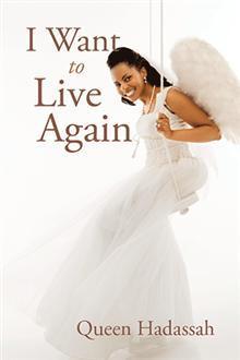 I Want To Live Again