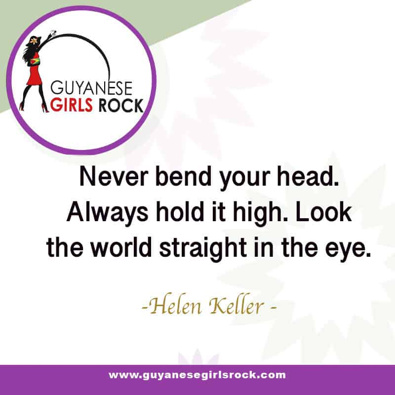 Keep Your Head Up And Look The World Straight In The Eye