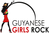 Guyanese Girls Rock – The Blog